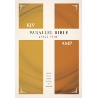 KJV, Amplified, Parallel Bible, Large Print, Hardcover, Red Letter Edition: Two Bible Versions Together for Study and Comparison (Hardcover)(Large Print)