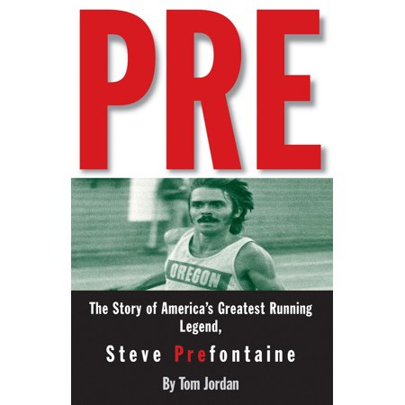 Pre : The Story of America's Greatest Running Legend, Steve