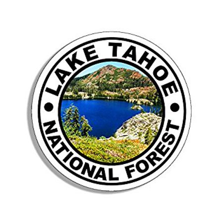 Round LAKE TAHOE National Forest Sticker Decal (travel rv ca hike) Size: 4 x 4 (Best Hikes In Lake Tahoe Ca)