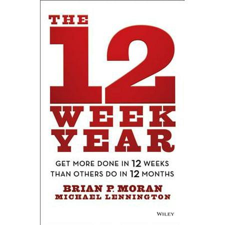 The 12 Week Year (Hardcover) (Utah Business Week)