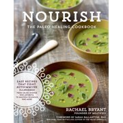 The Paleo Healing Cookbook : Nourishing Recipes for Vibrant Health