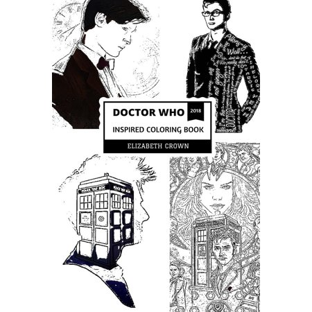 Doctor Who Inspired Coloring Book : Time Lord and Daleks, Tardis Spacheship and Culture Classic, Doctor Who Inspired Adult Coloring Book - Classic Adult Magazines