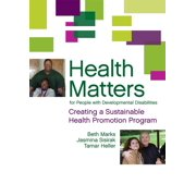 Health Matters for People with Developmental Disabilities : Creating a Sustainable Health Promotion Program