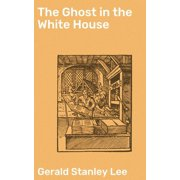 The Ghost in the White House - eBook