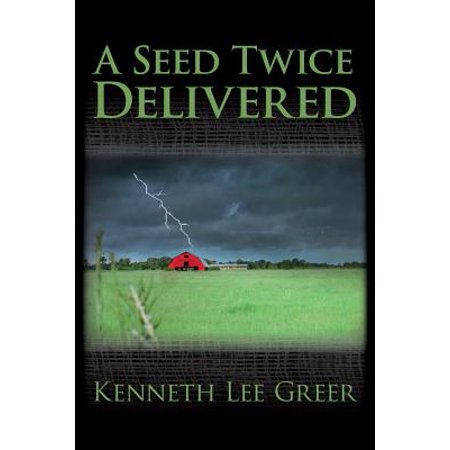 A Seed Twice Delivered