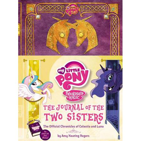 My Little Pony:  The Journal of the Two Sisters : The Official Chronicles of Princesses Celestia and Luna](Official My Little Pony Website)
