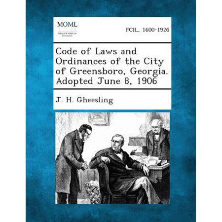 Code of Laws and Ordinances of the City of Greensboro, Georgia. Adopted June 8, - Party City In Greensboro Nc