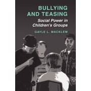 Bullying and Teasing: Social Power in Children's Groups (Paperback)