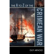 A to Z Guides: The A to Z of the Crimean War (Paperback)