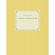La Licorne et La Douce Lumière (Paperback)