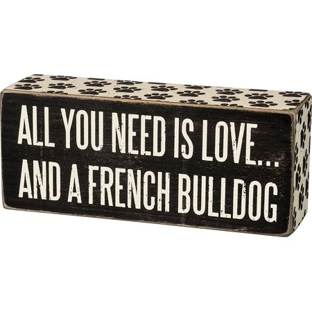 Primitives Kathy Box Sign - All You Need Is Love and a French Bulldog, Made from Wood By Primitives By Kathy ()