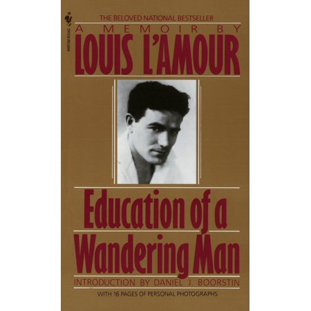 Education of a Wandering Man : A Memoir