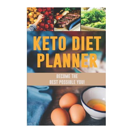 Keto Diet Planner: Live Up to Your Full Potential and the Become the Best You Low-Carb Food Tracker to Monitor What You Eat and Lose Weig