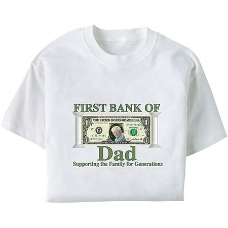 Personalized first bank of dad t shirt for Walmart custom made t shirts