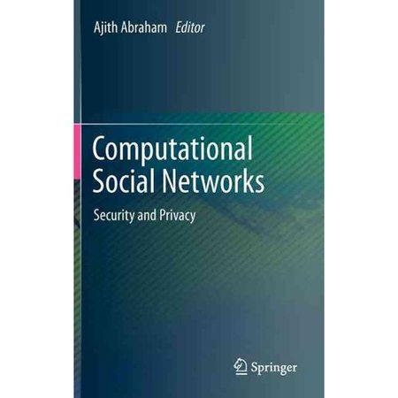 Computational Social Networks: Security and Privacy