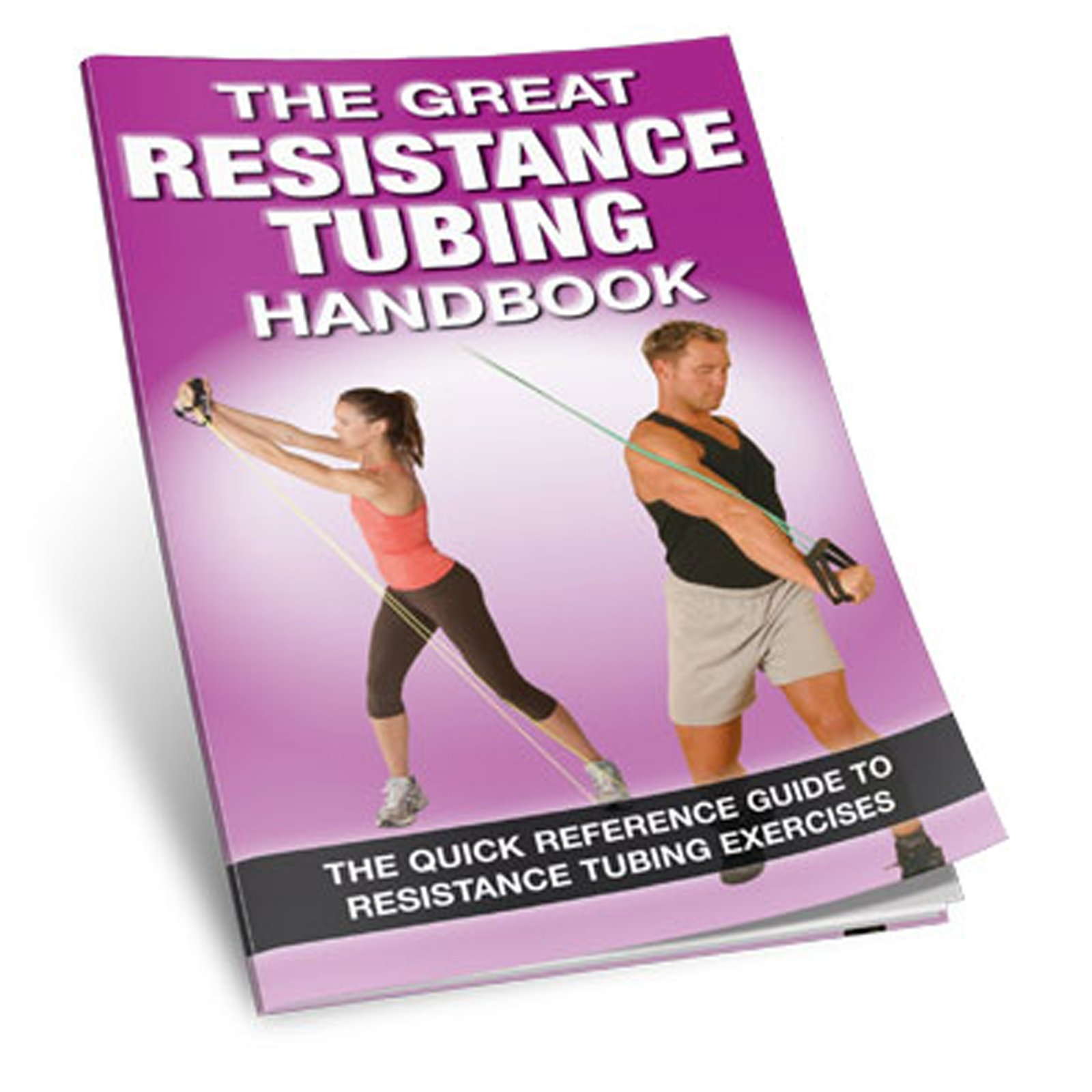 Productive Fitness The Great Resistance Tubing Handbook Exercise Reference Guide