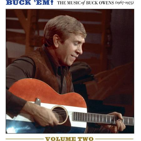 Buck Em! Volume 2 - The Music Of Buck Owens (1967-1975)