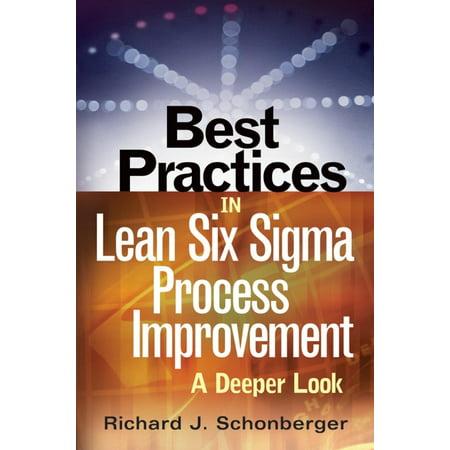 Best Practices in Lean Six Sigma Process Improvement -