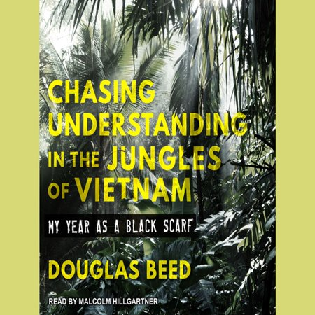Chasing Understanding in the Jungles of Vietnam - (Lynn Chase Jungle)