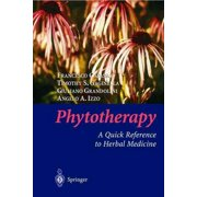 Phytotherapy: A Quick Reference to Herbal Medicine