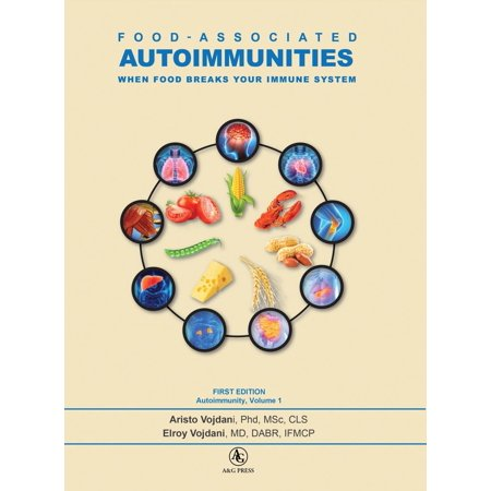 Autoimmunity: Food-Associated Autoimmunities: When Food Breaks Your Immune System (Hardcover)](Foods Associated With Halloween)