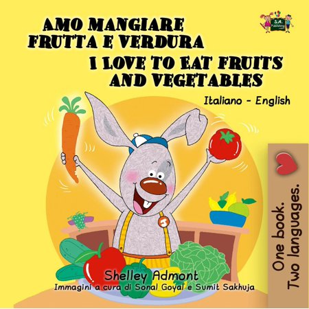 Amo mangiare frutta e verdura I Love to Eat Fruits and Vegetables -