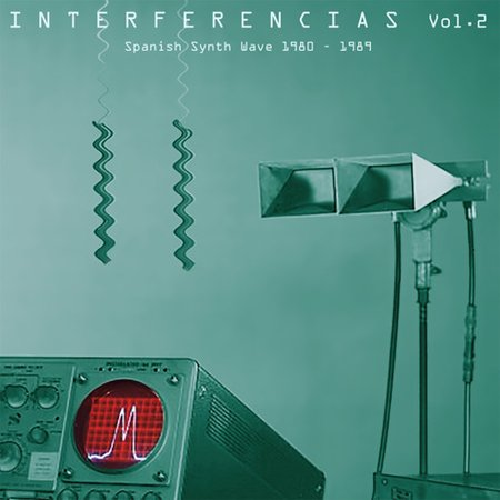 Interferencias 2: Spanish Synth Wave (Various Artists) (Vinyl)