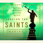 Leaving the Saints - Audiobook