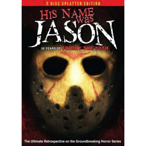 His Name Was Jason: 30 Years Of Friday The 13th (2 Disc Splatter Edition) (Widescreen)