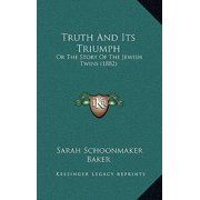 Truth and Its Triumph : Or the Story of the Jewish Twins (1882)