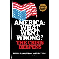 America: What Went Wrong? The Crisis Deepens (Paperback)