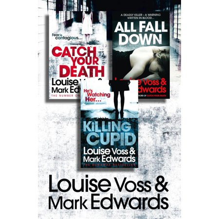 Louise Voss & Mark Edwards 3-Book Thriller Collection: Catch Your Death, All Fall Down, Killing Cupid - (Best Way To Catch And Kill Fruit Flies)