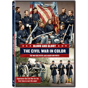 Blood and Glory: The Civil War in Color by
