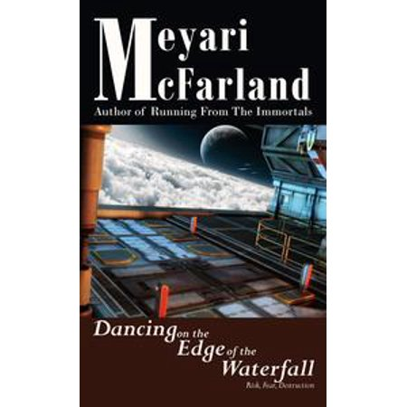 Dancing on the Edge of the Waterfall - eBook