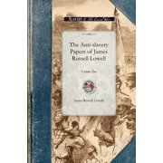 Civil War: Anti-Slavery Papers of James Russell: Volume Two (Paperback)