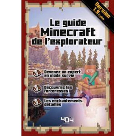 Le Guide Minecraft De L Explorateur Version 1 9 Ebook