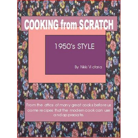 Cooking from Scratch, 1950's Style - eBook](1950's Hair)