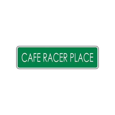 Cafe Racer Place Harley Aluminum Metal Novelty Street Sign Man Cave Wall Decor