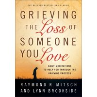 Grieving the Loss of Someone You Love (Paperback)