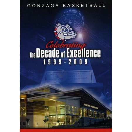 Gonzaga Basketball Celebrating The Decade Of Excellence 1999 2009