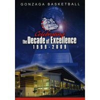 Gonzaga Basketball Celebrating the Decade of Excellence 1999-2009 (DVD)