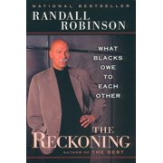The Reckoning : What Blacks Owe to Each Other