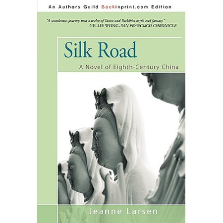Silk Road : A Novel of Eighth-Century China