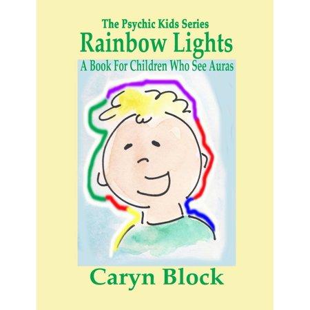 Rainbow Lights: A Book for Children Who See Auras - eBook Rainbow Aura Quartz