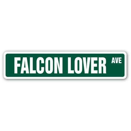FALCON LOVER Street Sign bird prey claws animal zoo | Indoor/Outdoor | 24