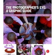 The Photographer's Eye: Graphic Guide - eBook