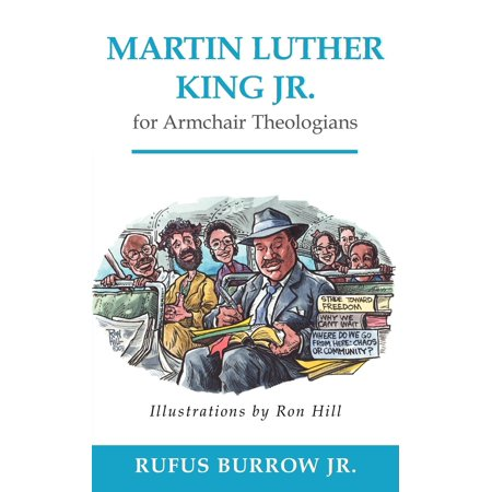 Armchair Theologians: Martin Luther King Jr. for Armchair ...