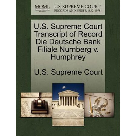 Us Supreme Court Transcript Of Record Die Deutsche Bank Filiale