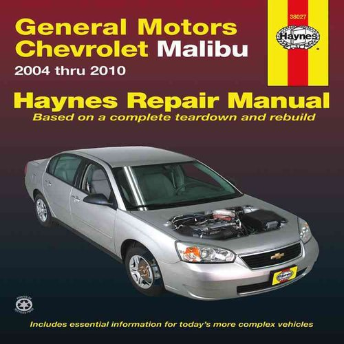 Haynes General Motors Chevrolet Malibu 2004 Thru 2010 Automotive Repair Manual