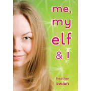 Me, My Elf & I - eBook